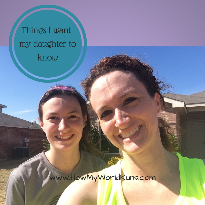 Things Want My Daughters Know Quotes: Things I Want My Daughter To Know