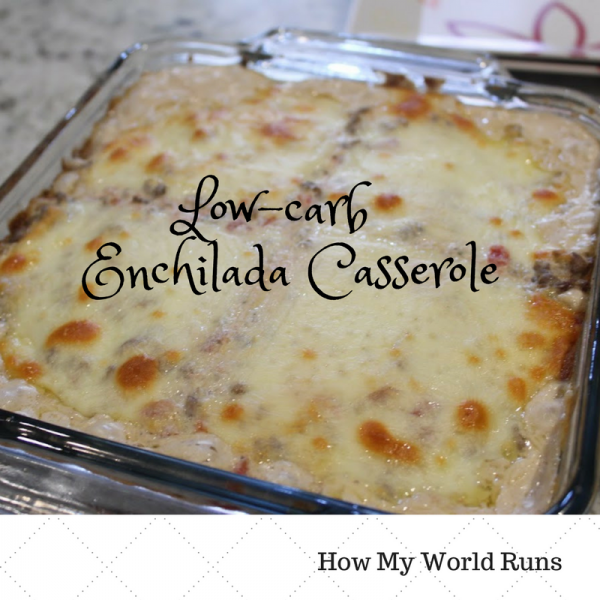 Low-carb Enchilada Casserole